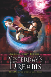 Yesterday's Dreams, a novel by Danielle Ackley-McPhail
