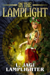 L. Jagi Lamplighter's, In The Lamplight, a fantasy collection.