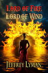 Jeffrey Lyman's ebook, Lord Of Fire, Lord Of Water