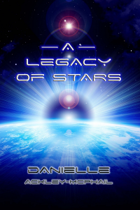 A Legacy Of Stars, a collection of science fiction from Danielle Ackley-McPhail