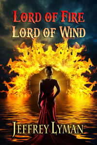 Jeffrey Lyman's Lord of Fire, Lord of Wind